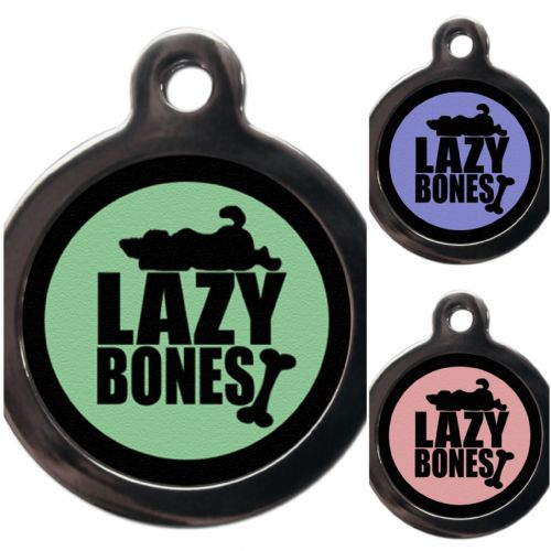 Pet ID Tag  Lazy bones - 3 colours